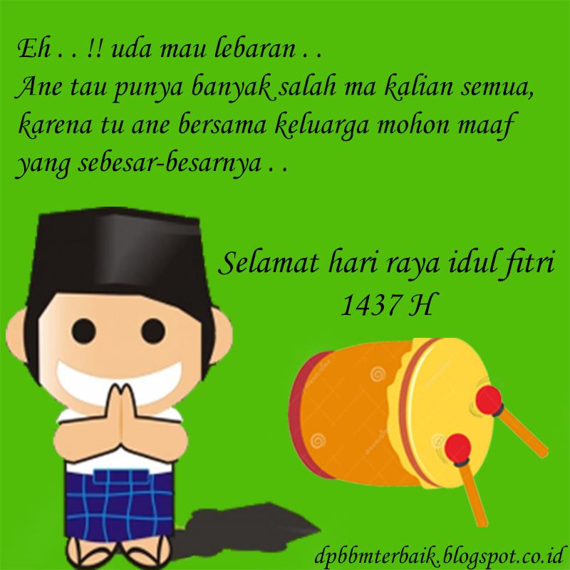 Macam Ucapan Hari Raya Idul Fitri: 12 DP BBM Ucapan Selamat Hari Raya Idul Fitri 1437 H