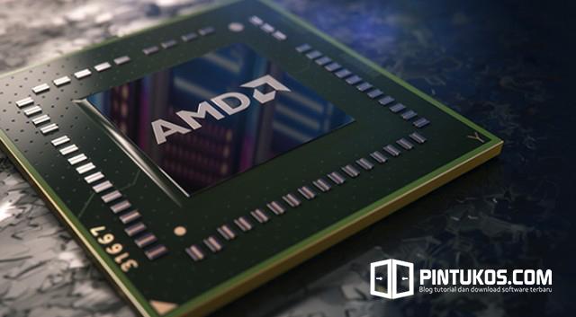Processor AMD dan Tingkatan Processor Terbaik