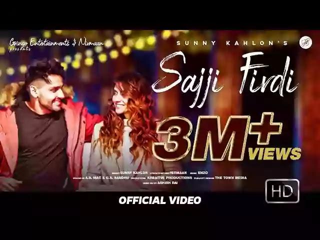 Sajji Firdi Lyrics – Sunny Kahlon