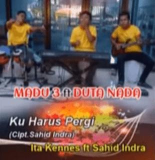 Lirik Lagu Ku Harus Pergi - Sahid Indra
