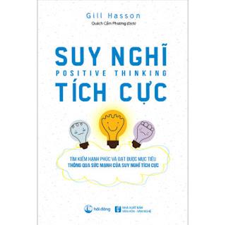Suy Nghĩ Tích Cực (Tái Bản) ebook PDF EPUB AWZ3 PRC MOBI