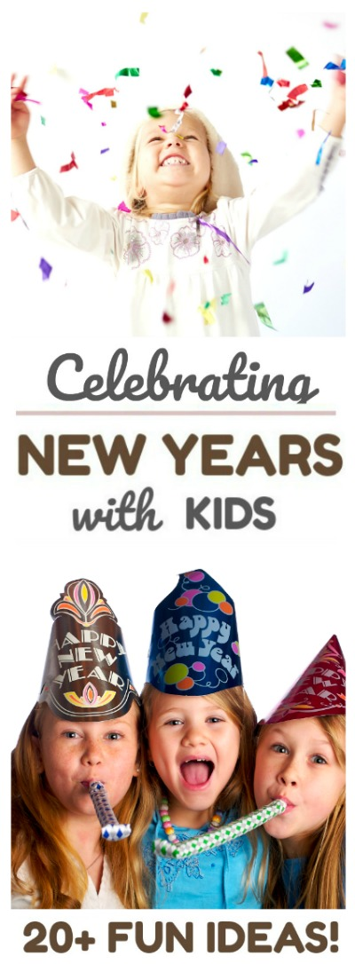 CELEBRATING NEW YEAR'S EVE WITH KIDS- 20+ awesome ideas!  These are great!  PIN!  #newyearseveforkids