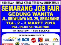 Bursa Kerja Semarang Job Fair Tanggal 2 - 3 Maret 2016 di Gedung Wanita - Semarang
