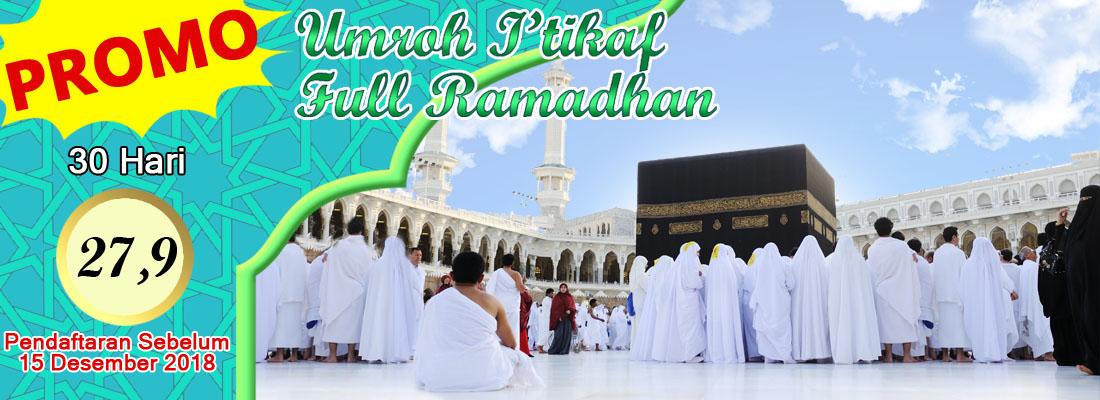 promo umroh full ramadhan Akhir Ramadhan 2019
