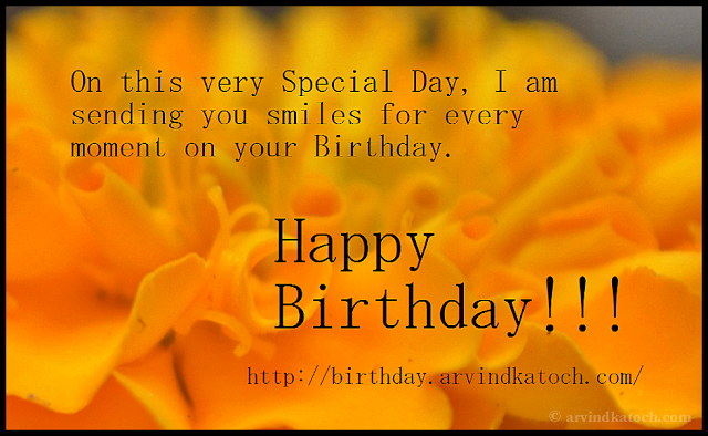 birthday, smiles, special day, birthday card, Happy Birthday