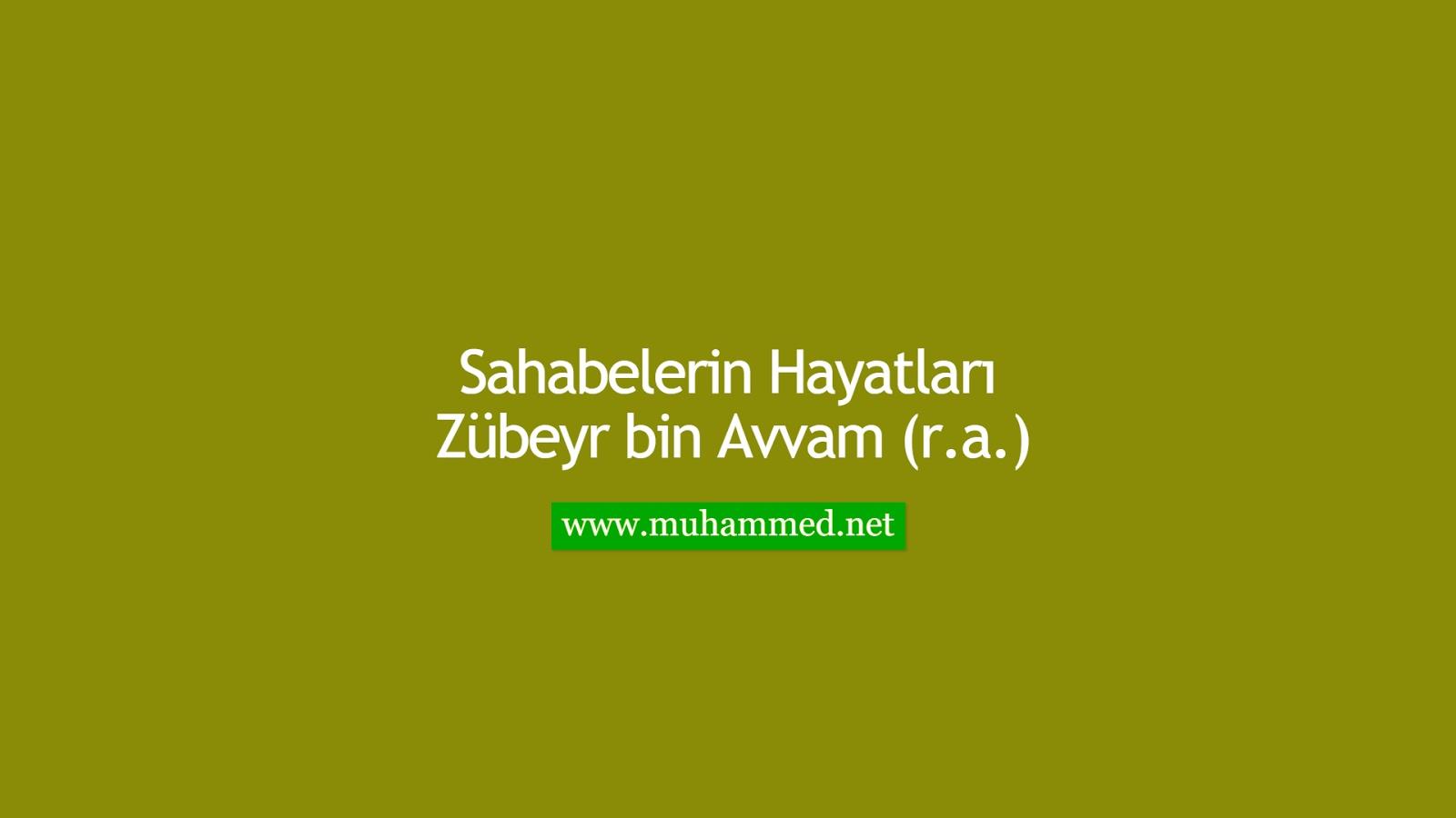Zübeyr bin Avvam (r.a.)
