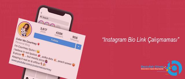 Instagram Bio Link Çalışmaması