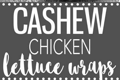 #Cashew #Chicken #Lettuce #Wraps