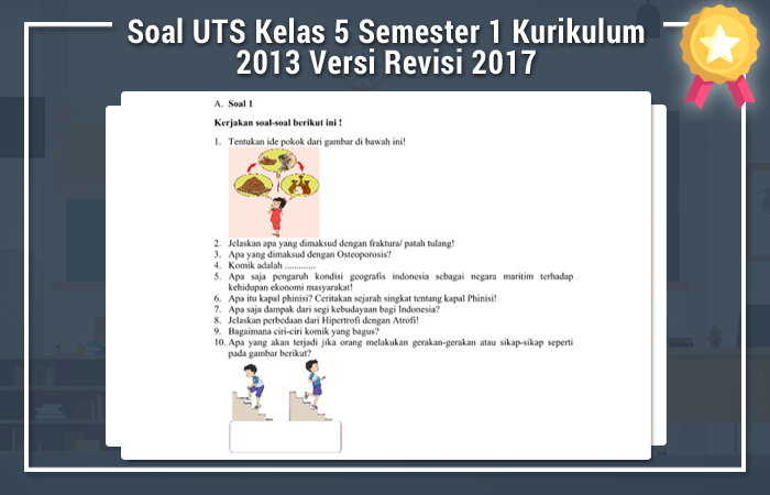 Soal UTS Kelas 5 Semester 1 Kurikulum 2013 Versi Revisi 2017