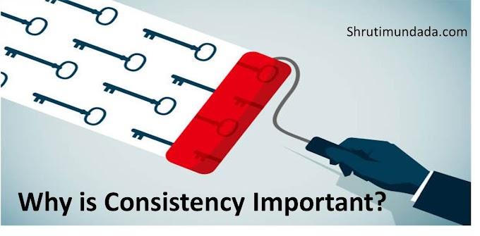 6 Reasons Why Consistency is the Key to Success in Hindi 6 कारण क्यों संगति सफलता की कुंजी है