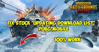 Cara Mengatasi Stuck Updating Download List di PUBG Mobile