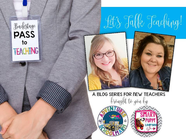 Backstage Pass to Teaching: A Blog Series Especially for New Teachers by Adventures of a Schoolmarm and Smart Puppy Learning