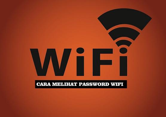 cara melohat password wifi yang udah pernah terhubung