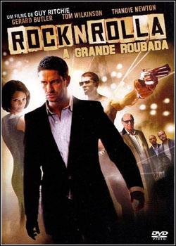 Baixar RocknRolla - A Grande Roubada Dublado Grátis