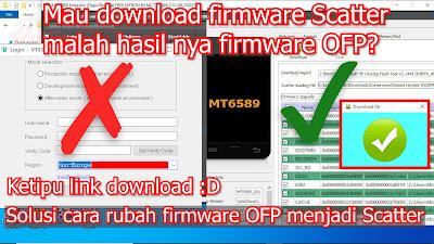 Cara Extract Firmware OFP menjadi Scatter