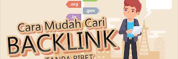Cara Mencari Backlink Berkualitas Tanpa Ribet
