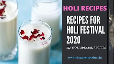 HOLI RECIPES | 35 HOLI SPECIAL RECIPES | RECIPES FOR HOLI FESTIVAL 2020