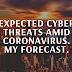 Cyber Threats Forecast. Coronavirus