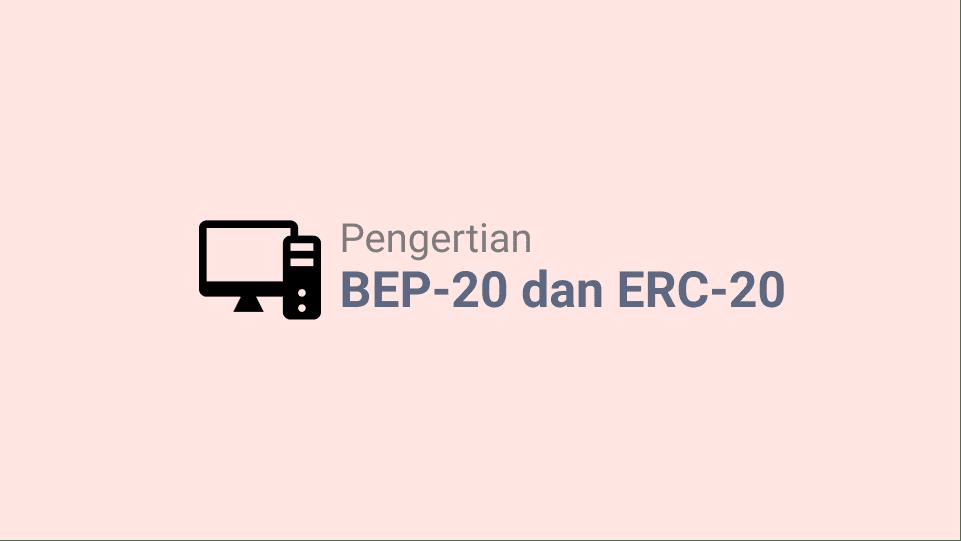 Pengertian BEP-20 dan ERC-20 Dalam Crypto