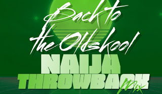 [Mixtape] Dj Foby – Naija Throwback Mix