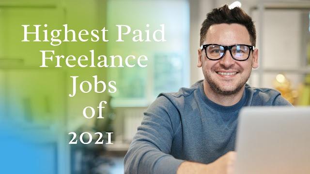 Highest-Paid Freelance Jobs of 2021
