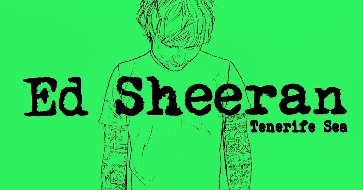 Ed Sheeran - Tenerife Sea Guitar Chords Lyrics - Kunci Gitar
