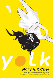 Cover of Yolk by Mary H.K. Choi