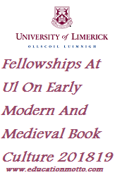 Postdoctoral Fellowships At Ul On Early Modern And Medieval Book Culture 201819, Eligibility Criteria, Application procedure, Deadline, Description of Scholarship