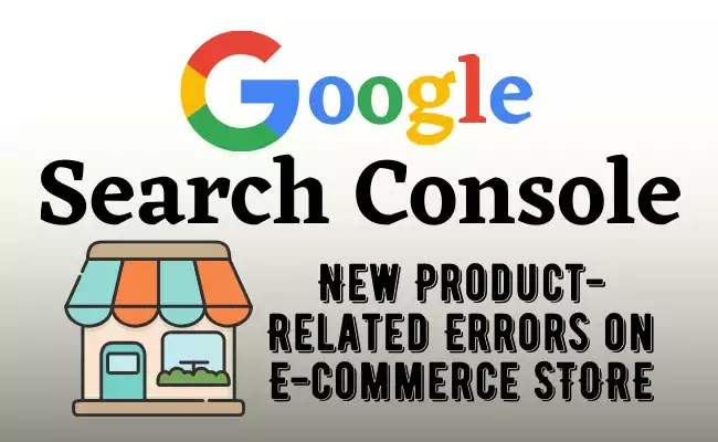 Google Search Console Product Error Fixing
