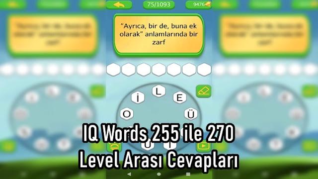 IQ Words 255 ile 270 Level Arasi Cevaplari