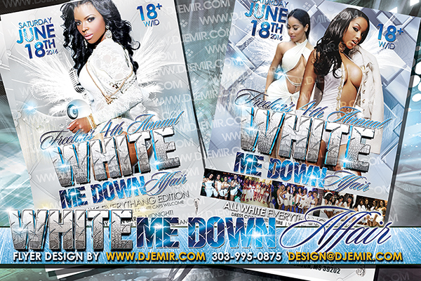 Freelon's 4th Annual White Me Down All White Party Flyer Designs