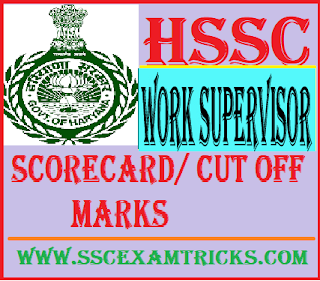 HSSC Work Supervisor Scorecard/ Cut off Marks