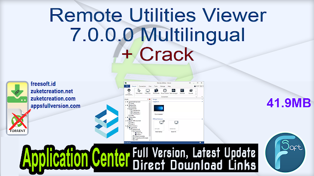 Remote Utilities Viewer 7.0.0.0 Multilingual + Crack
