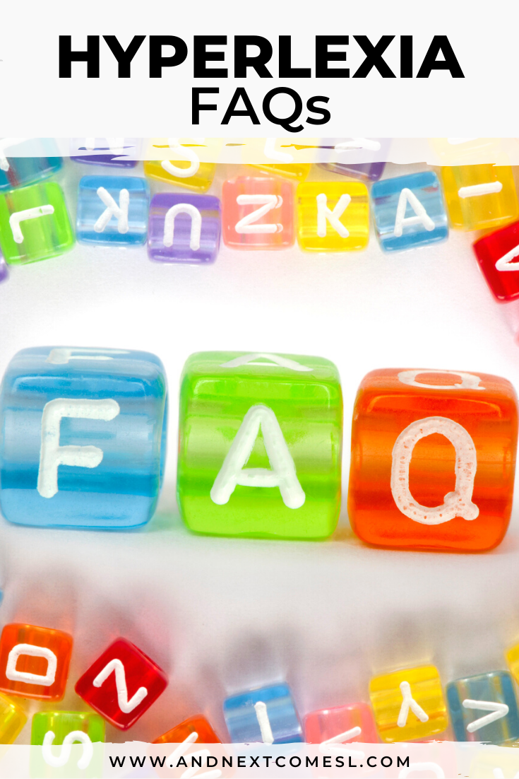 Hyperlexia FAQs: what is hyperlexia? what are the types of hyperlexia? and other frequently asked questions about hyperlexia