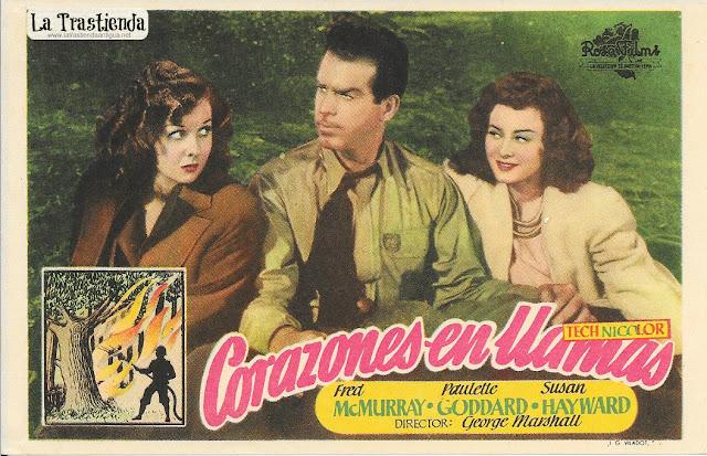 Corazones en Llamas - Programa de Cine - Fred MacMurray - Paulette Goddard - Susan Hayward