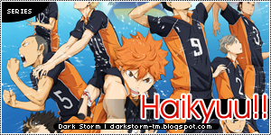 http://darkstorm-tm.blogspot.com/2014/06/haikyuu.html