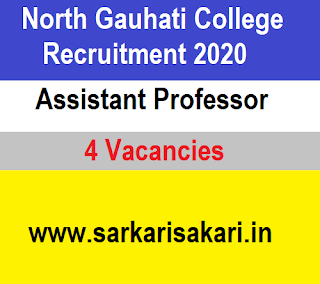 North Gauhati College Recruitment 2020 - Apply For Assistant Professor Post