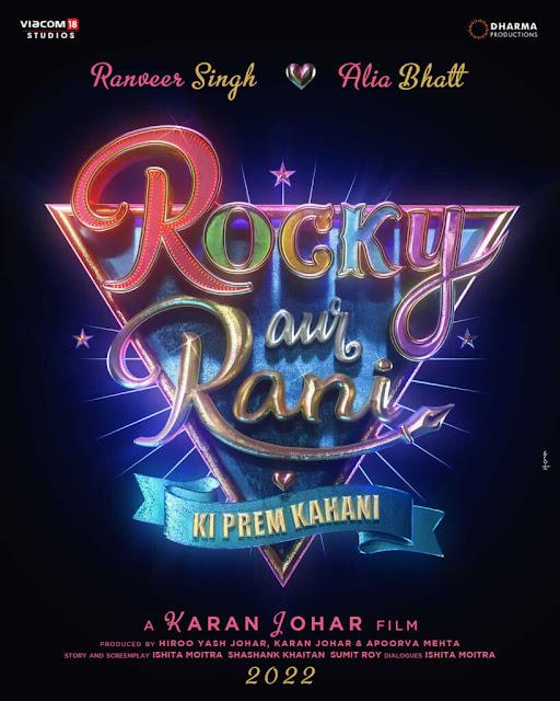 Rocky Aur Rani Ki Prem Kahani 2022 Upcoming movie Poster, Release date, star cast