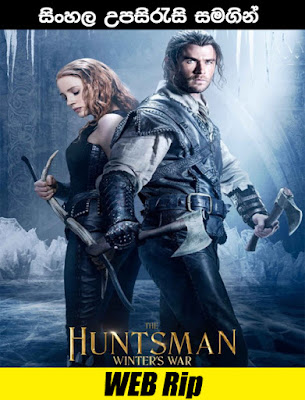 The Huntsman: Winter's War 2016 Full Movie Watch Online free With Sinhala Subtitle