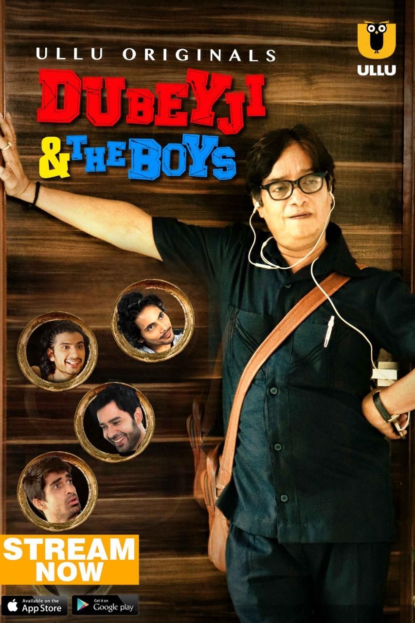 Dubeyji and the boys ullu web series