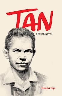 Resensi Novel Sejarah TAN (sebuah Novel)