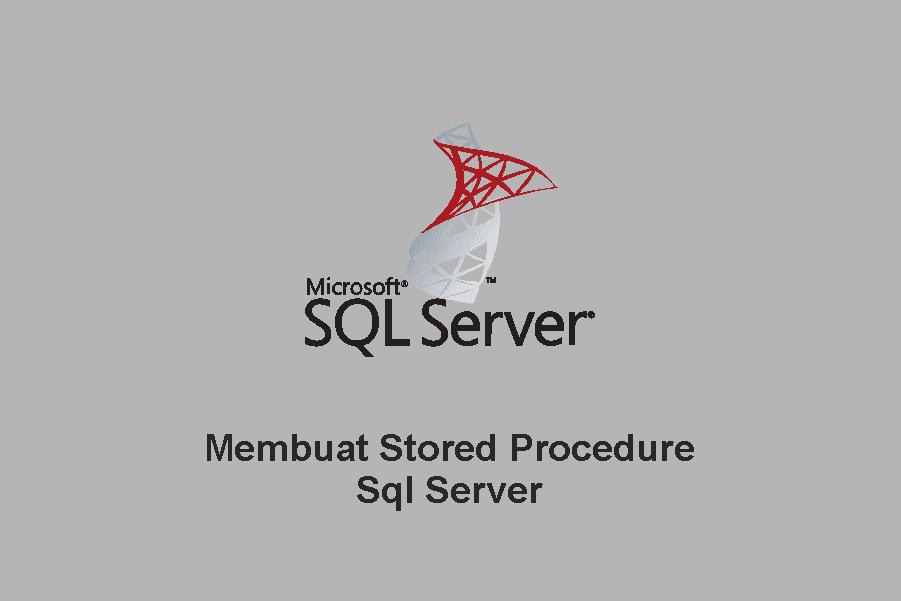 Membuat Stored Procedure Sql Server