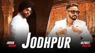 Jodhpur Lyrics in English   With Translation   – Dilpreet Dhillon   Jordan Sandhu