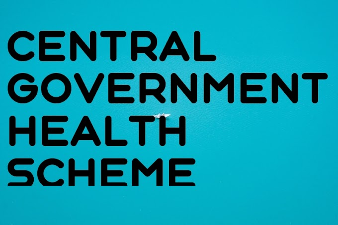 सीजीएचएस - केंद्र सरकार स्वास्थ्य योजना