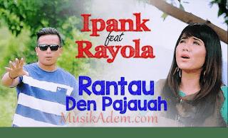 Download Lagu Minang Ipank feat Rayola Mp3 Gratis
