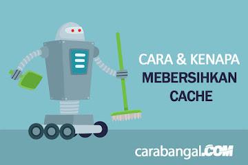 Membersihkan Cache