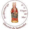 ARCIPRESTAZGO DE LA VIRGEN DEL MAR. DIÓCESIS DE SANTANDER (ESPAÑA)