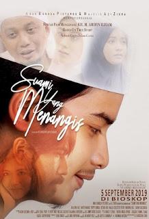 Sinopsis Film Suami yang Menangis (2019)