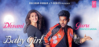 बेबी गर्ल BABY GIRL LYRICS in Hindi - Guru Randhawa x Dhvani Bhanushali