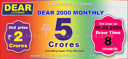 Dear 2000 Monthly Lottery Result 05.09.2020 Sikkim Lotteries